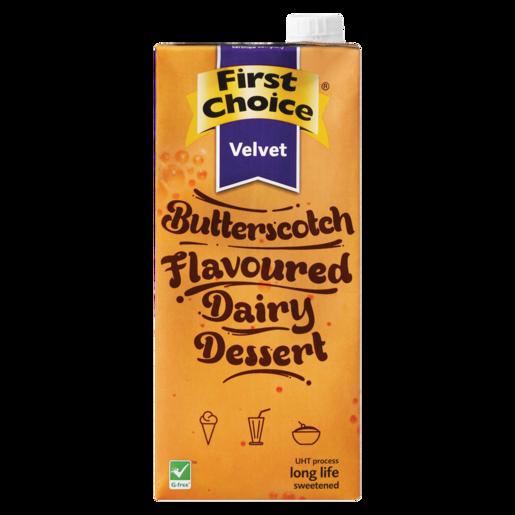 First Choice Velvet Butterscotch Flavoured Diary Dessert 1L
